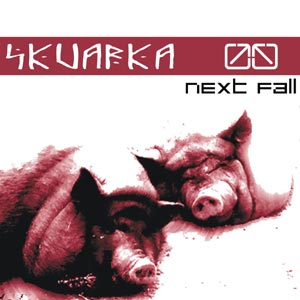 Skvarka - Next Fall